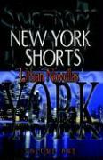 New York Shorts, Urban Novellas - Vol. One