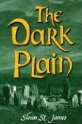 The Dark Plain - St James, Sloan