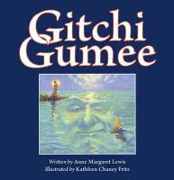 Gitchi Gumee - Lewis, Anne Margaret