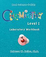 Chemistry Level I Laboratory Workbook - Keller, R. W.