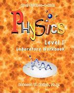 Physics Level I Laboratory Workbook - Keller, R. W.