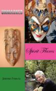 Unmasked Spirit Flares - Francis, Joanna