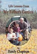 My Fathers Garden - Chapman, Randy