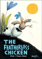 The Featherless Chicken - Chen, Chih-Yuan