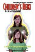 Children's Reiki Handbook: A Guide to Energy Healing for Kids - Yarborough, Pamela A.; Yarborough, Robert T.
