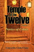 Temple of the Twelve - Volume 1, Novice of Colors - Little Flame, Esmerelda
