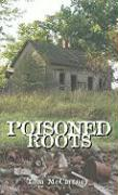 Poisoned Roots - McCartney, Tom