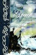 Delivered by Grace - Armstrong, Beverly