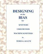 Designing on the Bias - Allum, Teresa