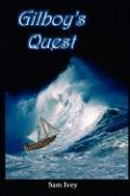 Gilboy's Quest - Ivey, Sam