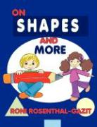 On Shapes and More - Rosenthal-Gazit, Roni