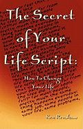 The Secret of Your Life Script - Renshaw, Ken