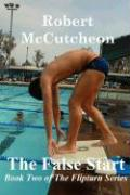 The False Start - McCutcheon, Robert