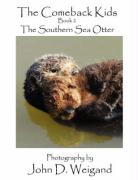 The Comeback Kids Book 2, the Southern Sea Otter - Dyan, Penelope