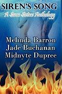 Siren's Song - Barron, Melinda; Buchanan, Jade; Dupree, Midnyte