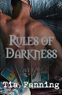 Rules of Darkness - Fanning, Tia