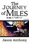 The Journey of Miles - Anthony, Jason