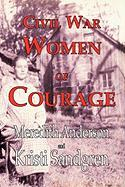 Civil War Women of Courage - Anderson, Meredith