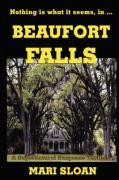 Beaufort Falls - Sloan, Mari