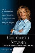 Cure Yourself Naturally - Kopera, Gina M. H.