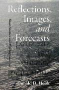 Reflections, Images, and Forecasts - Hook, Donald D.