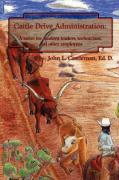 Cattle Drive Administration - Castleman, John L.