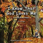 I Know That God Loves Me - Fogg, Paul