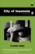 City of Insomnia - Infante, Victor D.
