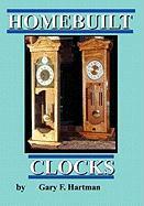 Homebuilt Clocks - Hartman, Gary Franklin