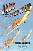 Jake and the Tiger Flight - Weinstein, George