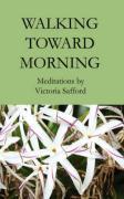 Walking Toward Morning - Safford, Victoria