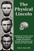 The Physical Lincoln - Sotos, John G.