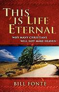 This Is Life Eternal - Fonte, Bill