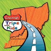 Cincinnati Trips with Kids - David, Barbara Littner