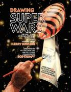 Drawing Super Wars - Dowling, Jerry