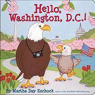 Hello, Washington, D.C.! - Zschock, Martha Day