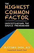 The Highest Common Factor: Understanding the Grace Phenomenon - Dada M. D. , Olayinka