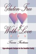 Gluten-Free with Love - Fecteau, Tricia