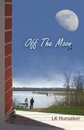 Off the Moon - Hunsaker, Lk