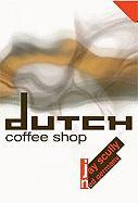 Dutch Coffee Shop - Scully, Jay; Germany, Ned