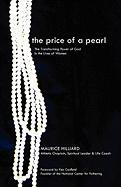 The Price of a Pearl: The Transforming Power of God in the Lives of Women - Hilliard, Maurice T.