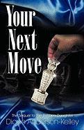 Your Next Move - Anderson-Kelley, Diane