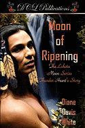 Moon of Ripening - White, Diane Davis