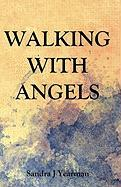 Walking with Angels - Yearman, Sandra J.