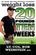 Weight Loss - Twenty Pounds in Ten Weeks - Move It to Lose It - Weinstein, Joseph Robert; Weinstein, Bob
