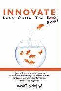 Innovate- Leap Outta the Bowl - Dixon, Jobie