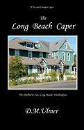 The Long Beach Caper - Ulmer, D. M.