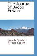 The Journal of Jacob Fowler - Fowler, Jacob