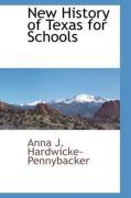 New History of Texas for Schools - Hardwicke-Pennybacker, Anna J.