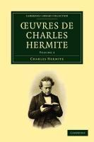 Oeuvres de Charles Hermite: Volume 2 - Hermite, Charles; Charles, Hermite